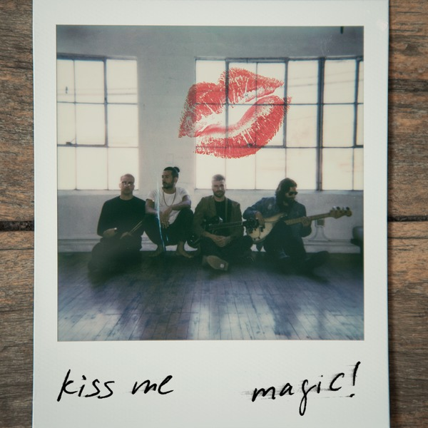 MAGIC!「Kiss Me」  mu-mo(ミュゥモ)