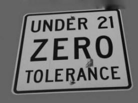21 zero tolerance