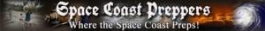 Space Coast Preppers- Where the Space Coast Preps!