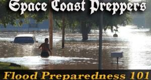Flood Preparedness 101: Part One - Space Coast Preppers.com