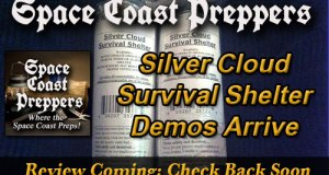 Silver Cloud Survival Shelters Arrived- Review Coming Soon