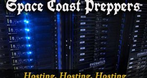 Hosting, Hosting, Hosting- Space Coast Preppers.com