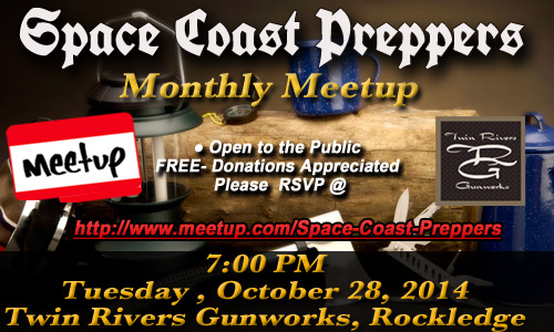 Space Coast Preppers Meetup October 28th, 2014