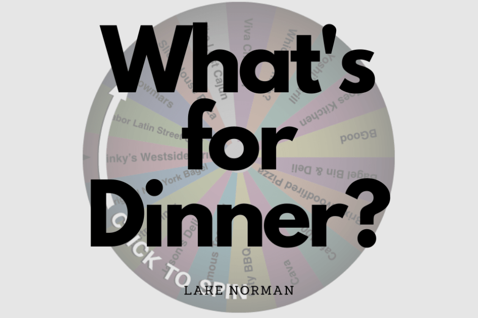 LKN Dinner Decision Wheel