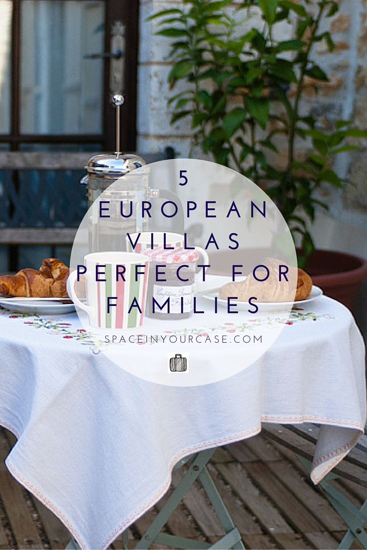 European villas perfect for families