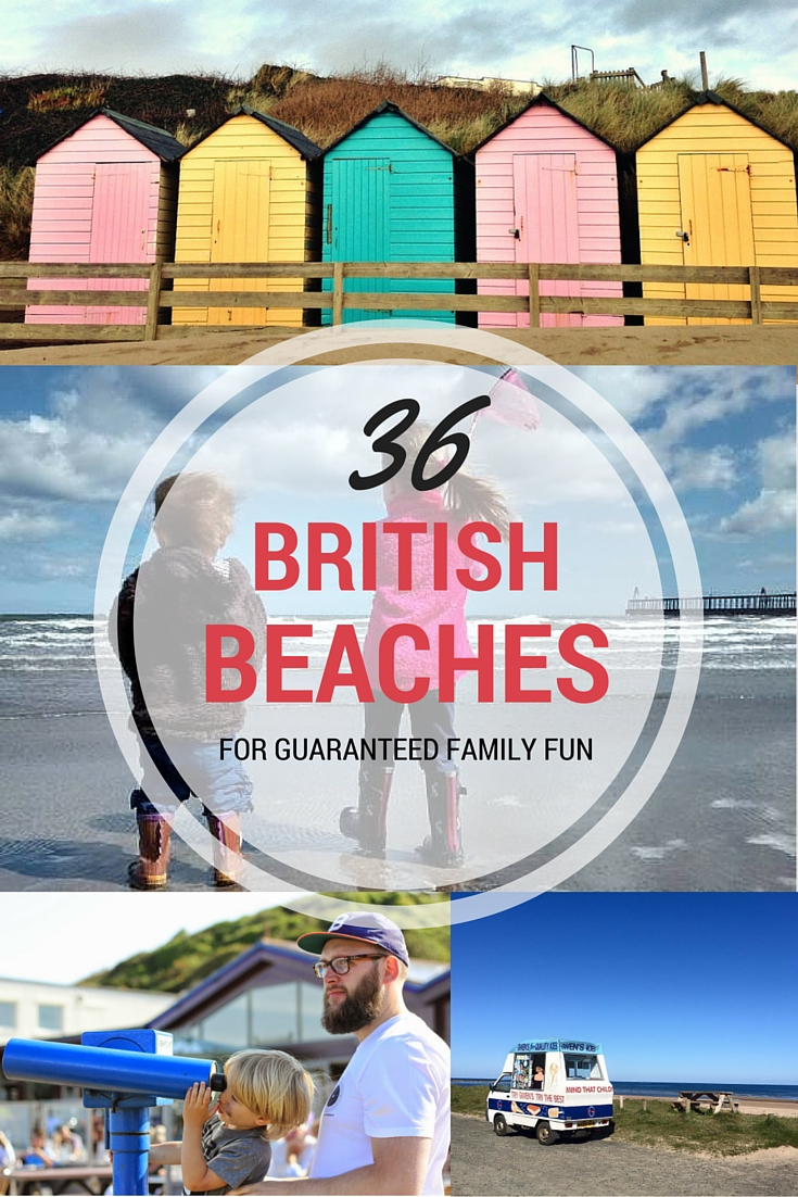 Oh I do like to be beside the seaside! 36 UK beaches PERFECT for families!