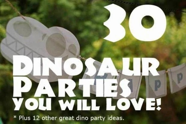 30 Dinosaur Birthday Parties You will Love