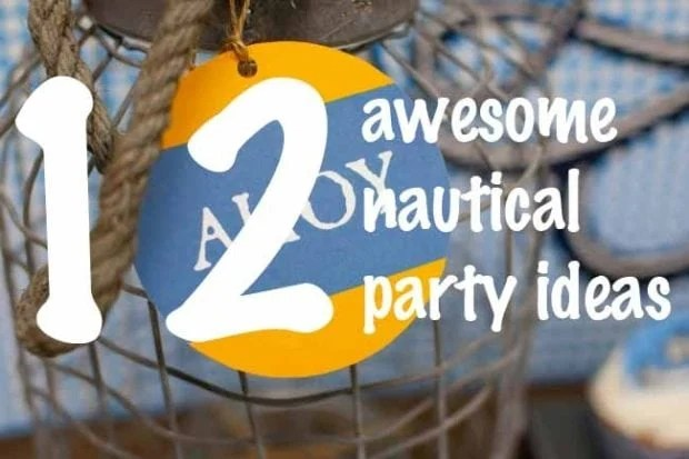 Nautical Birthday and Baby Shower Ideas