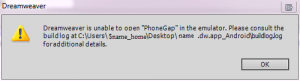 Dreamweaver is unable to open PhoneGap in the emulator