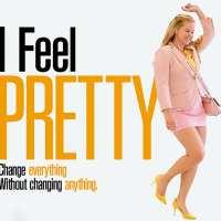 I Feel Pretty. A aj vy by ste sa tak mali cítiť.