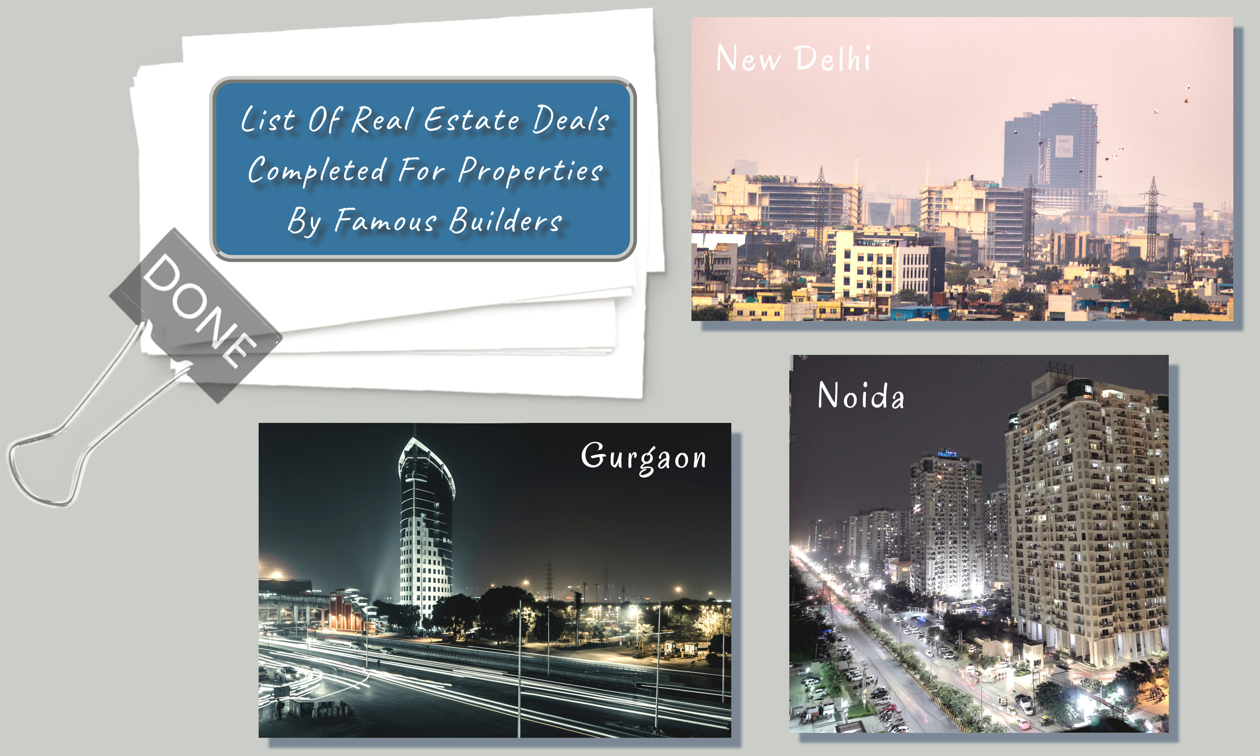 list of deals completed for properties by famous builders in gurgaon and noida and delhi ncr