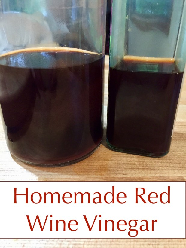 January – Homemade Red Wine Vinegar