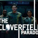 The Cloverfield Paradox de NetFlix, Interesante y entretenida