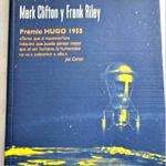 La máquina de la eternidad de Frank Riley y Mark Clifton