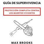 Zombi – Guía de supervivencia de Max Brooks