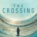 La travesía (The Crossing) de HBO