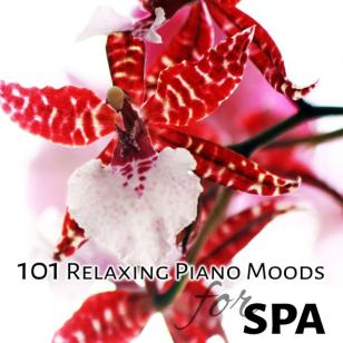 101 Relaxing Piano Moods for Spa Calm Zen Music Therapy Healing Nature Sounds for Bliss Massage