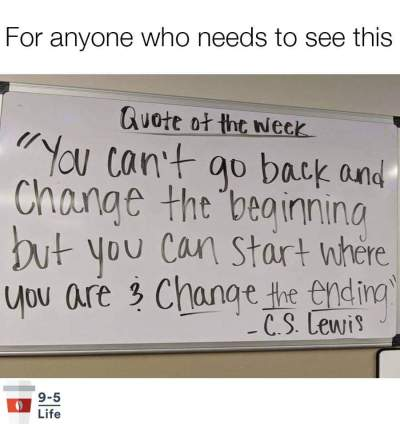 start where you are and change the ending