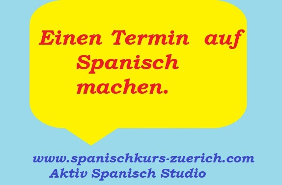 Einen Termin auf Spanisch machen
