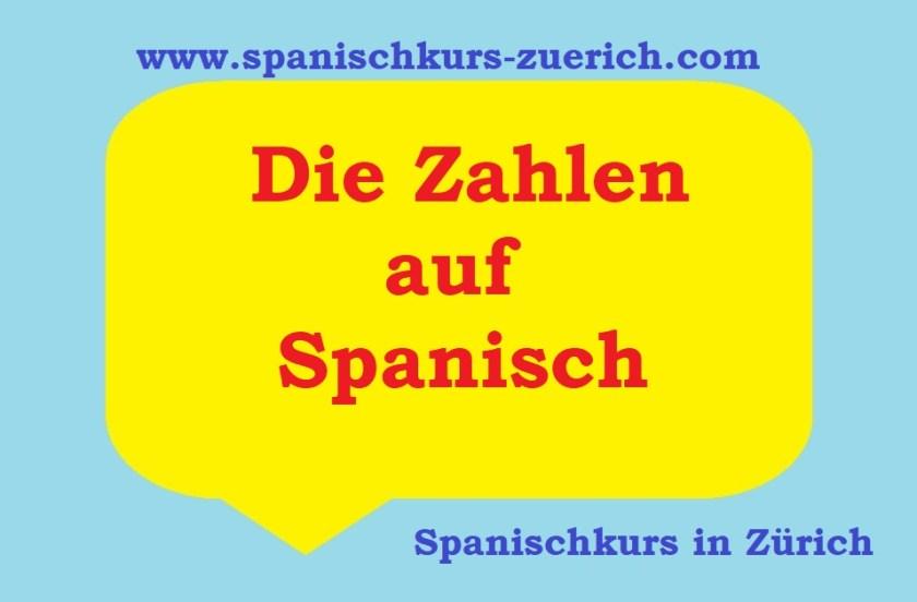 Die Zahlen auf Spanisch