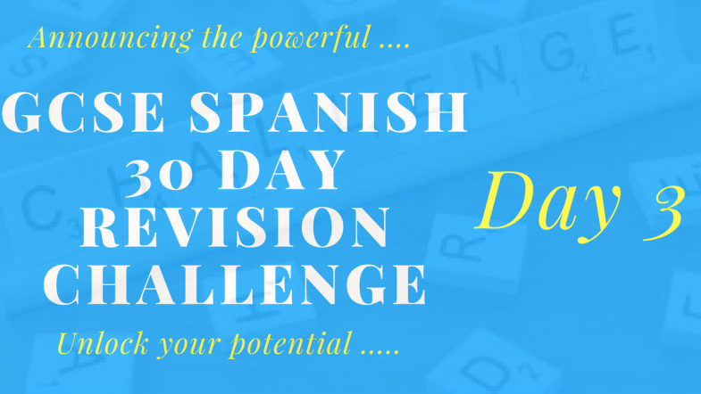 Spanish GCSE revision challenge _ Day 3