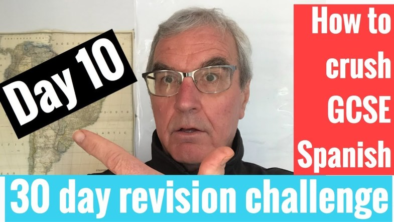 Spanish GCSE 30 day revision challenge   day 10