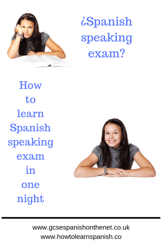 How to learn Spanish speaking exam in one night