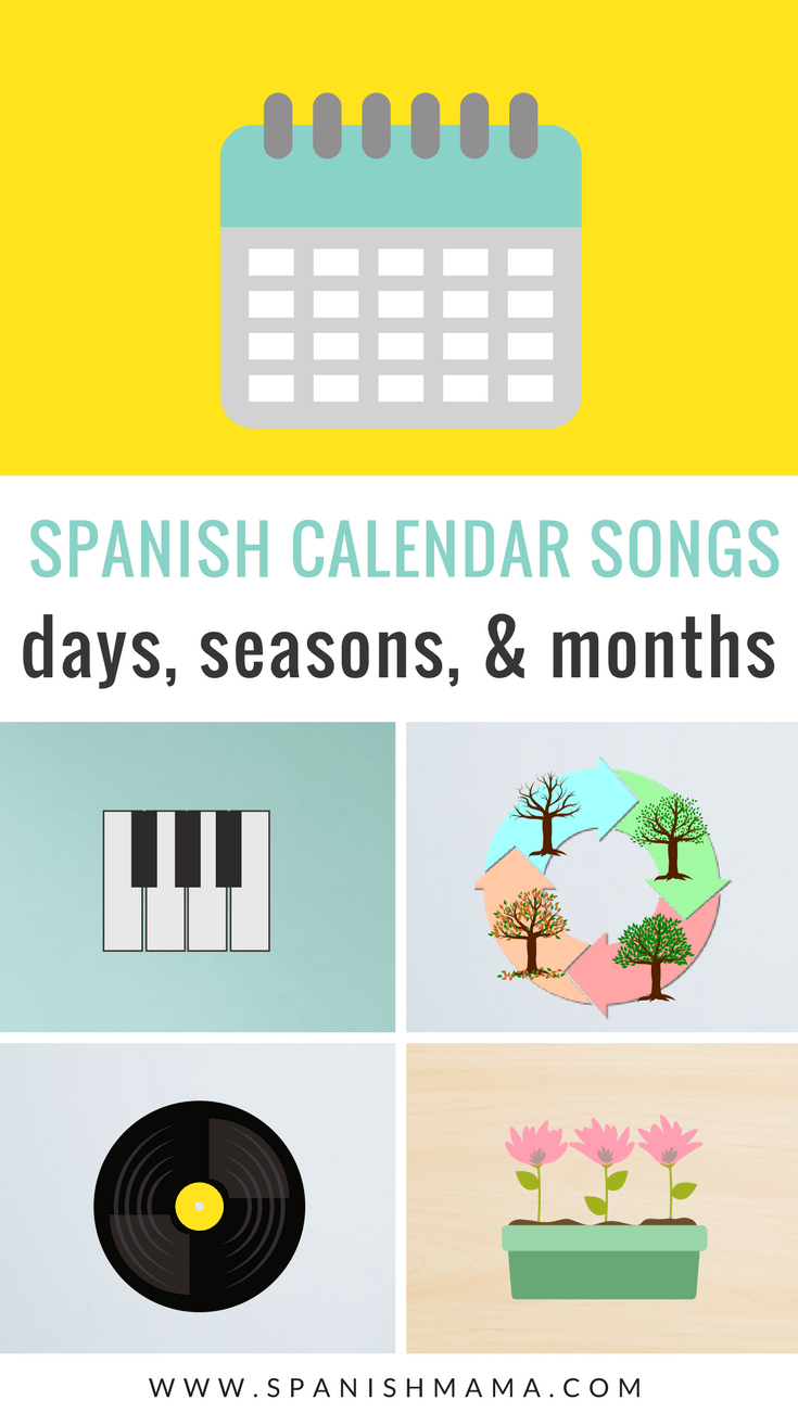 Calendar Songs in Spanish: Days of the Week, Months, and Seasons