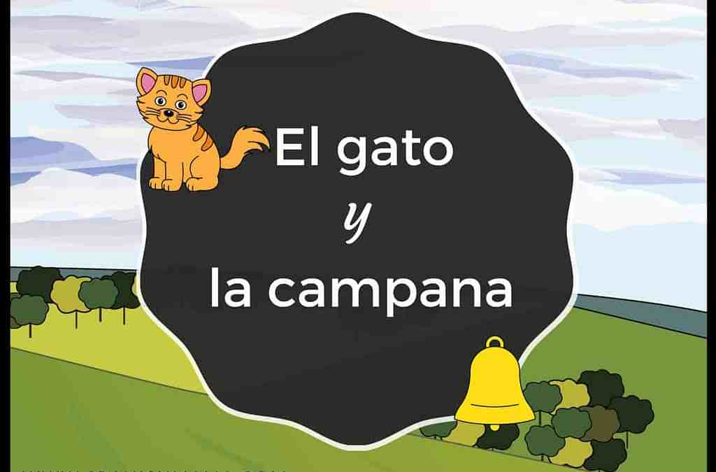 El gato y la campana, a Spanish fable for beginners