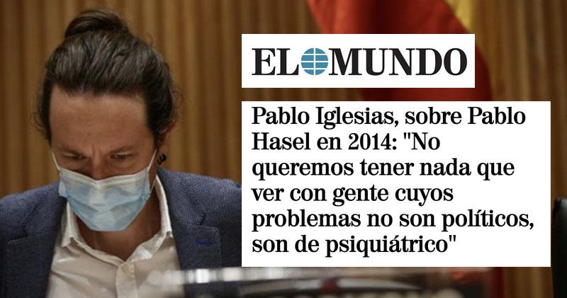 Pablo Iglesias Hasél El Mundo