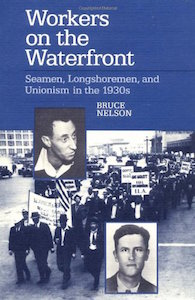 "American Seamen and Longshoremen – ""Workers at the Waterfront"" by Bruce Nelson, 1990"