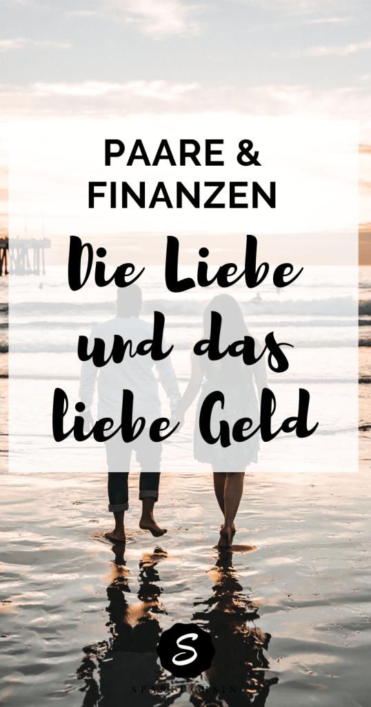 Paare und Finanzen: Die Liebe und das liebe Geld