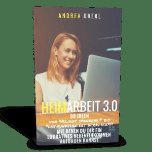 Heimarbeit 3.0. 99 Ideen für Dein Nebeneinkommen