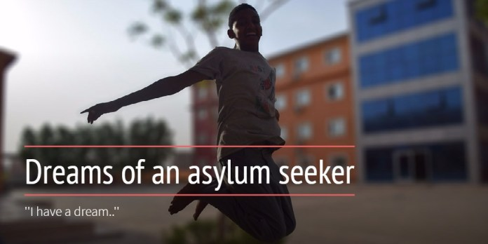 Dreams of an asylum seeker