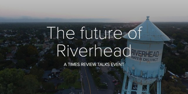 The future of Riverhead