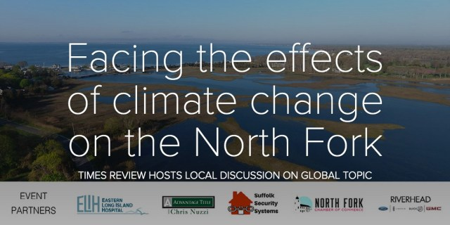 Facing the effects of climate change on the North Fork