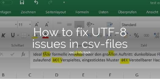 How to fix UTF-8 issues in csv-files