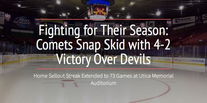 Fighting for Their Season: Comets Snap Skid with 4-2 Victory Over Devils