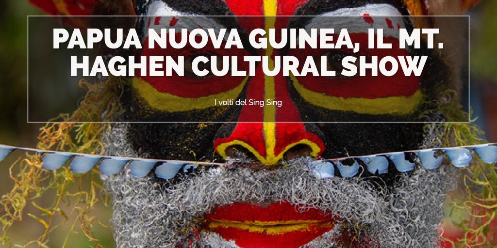 Papua Nuova Guinea, Mt. Haghen Cultural Show: i volti.