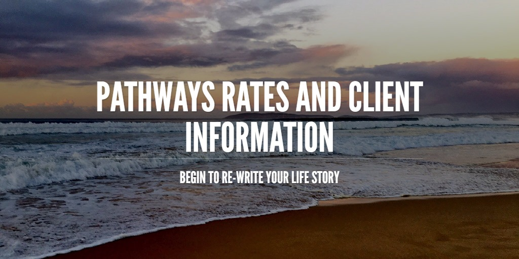 Pathways Rates and Client information