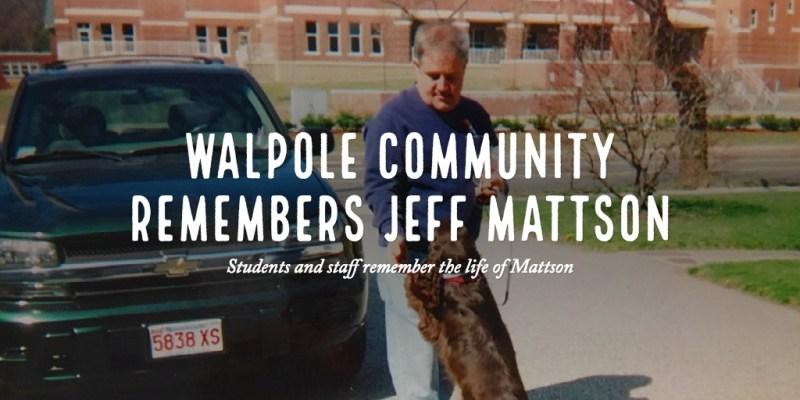 Walpole community remembers Jeff Mattson