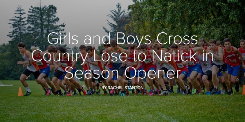 Girls and Boys Cross Country Lose to Natick in Season Opener
