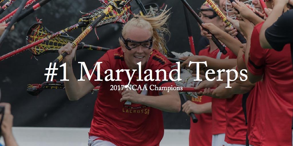 #1 Maryland Terps - 2017 NCAA Champions