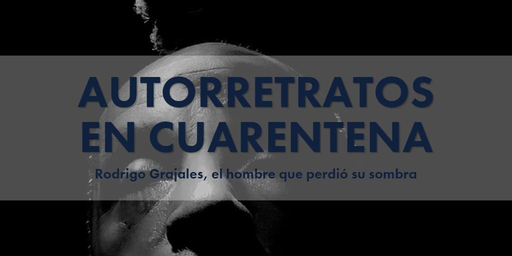 Rodrigo Grajales, el hombre que perdió su sombra