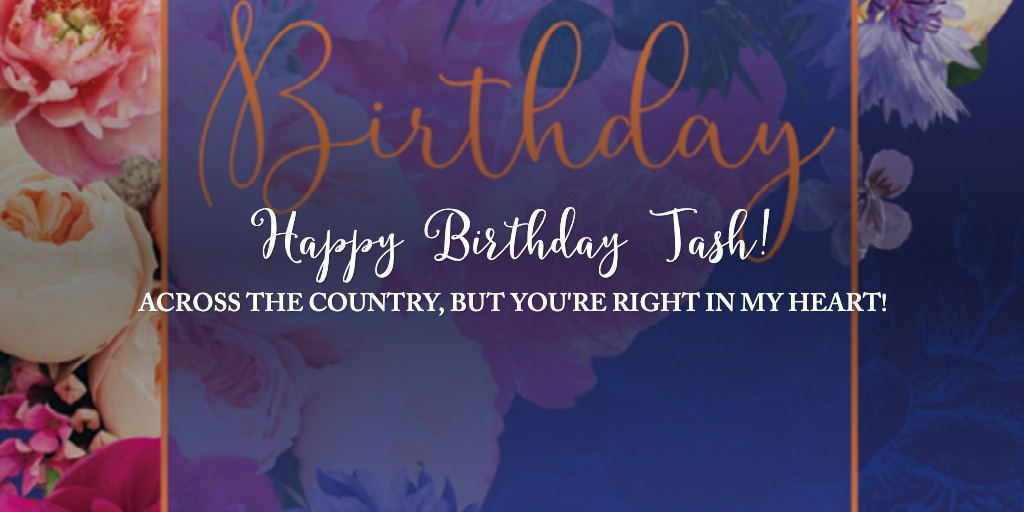 Happy Birthday Tash!
