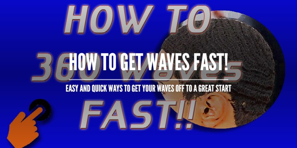 How To Get Waves Fast!