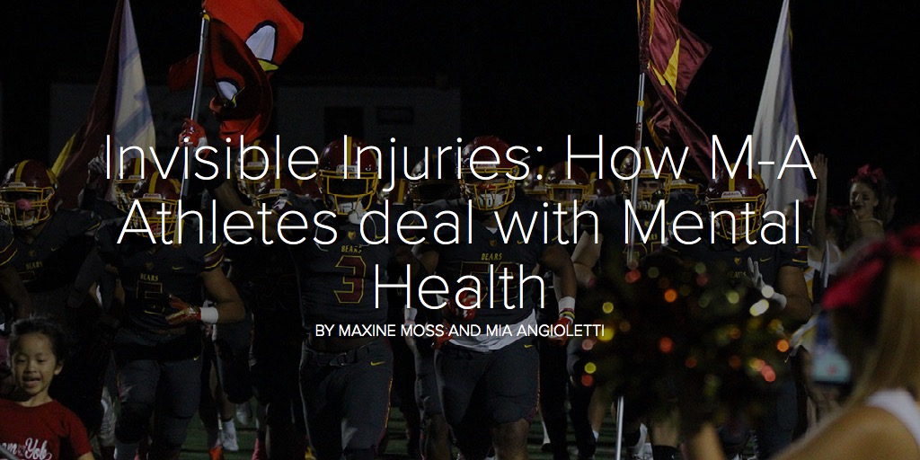 Invisible Injuries: How M-A Athletes deal with Mental Health