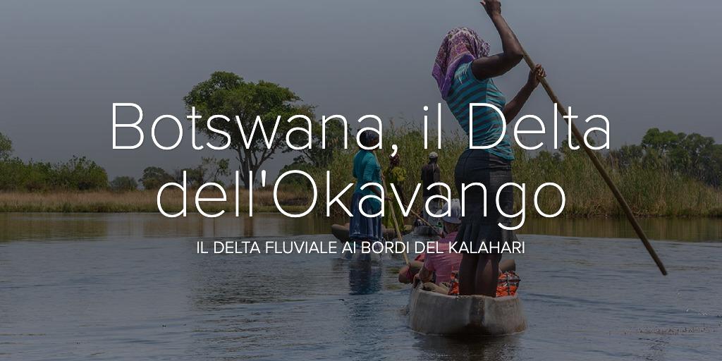 Botswana, il Delta dell'Okavango