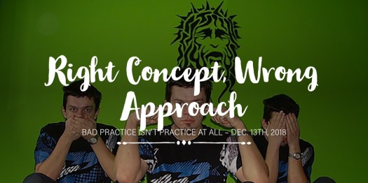 Right Concept, Wrong Approach