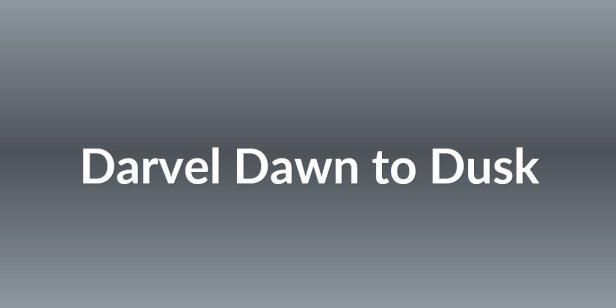 Darvel Dawn to Dusk
